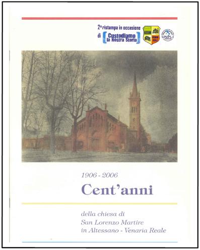 1906 - 2006 Cent'anni della Chiesa di San Lorenzo Martire